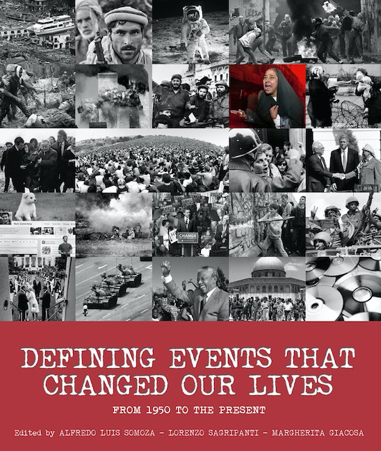Defining Events That Changed Our Lives