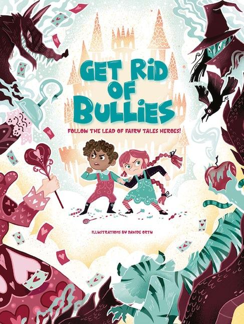 Get Rid of Bullies!