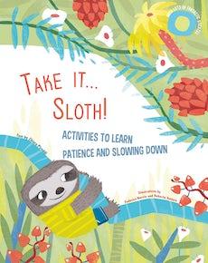 Take it... Sloth!